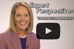 Expert Perspectives: Transaction Banking