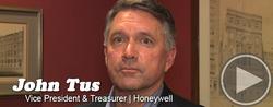 A Conversation With...John Tus, Honeywell