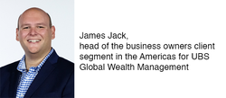 Q&A With UBS Global Wealth Management Americas' James Jack, Head Of Business Owners Client Segment