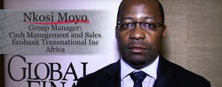 Nkosi Moyo, Group Manager, Cash Management and Sales for Ecobank Transnational Inc Africa