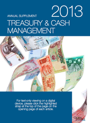 Treasury & Cash Management 2013