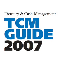 Treasury & Cash Management Guide 2007