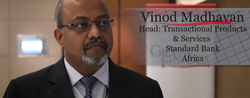 Vinod Madhavan, Head, Transactional Products & Services for Standard Bank Africa