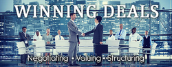 Negotiating, Valuing And Structuring Winning Deals