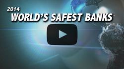 Webinar: 2014 World's Safest Banks Rankings Announcement
