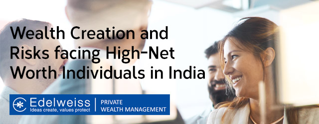 Edelweiss on India's Rapidly Growing High Net Worth Families and Entrepreneurs